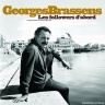 brassens followers dabord