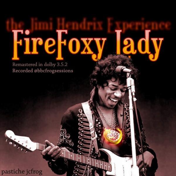 hendrix firefoxy lady