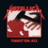 metallica tweetem all